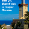 Sites to Visit in Tangier, Morocco