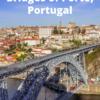 The Iconic Bridges of Porto, Portugal