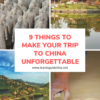 9 Things to Make Your Trip to China Unforgettable