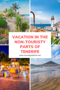 Vacation in the Non-Touristy Parts of Tenerife