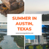 Summer in Austin, Texas