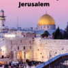 Most Popular Things to See in Old City Jerusalem