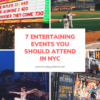 Visiting the Big Apple: 7 Entertaining Events You Should Attend in NYC