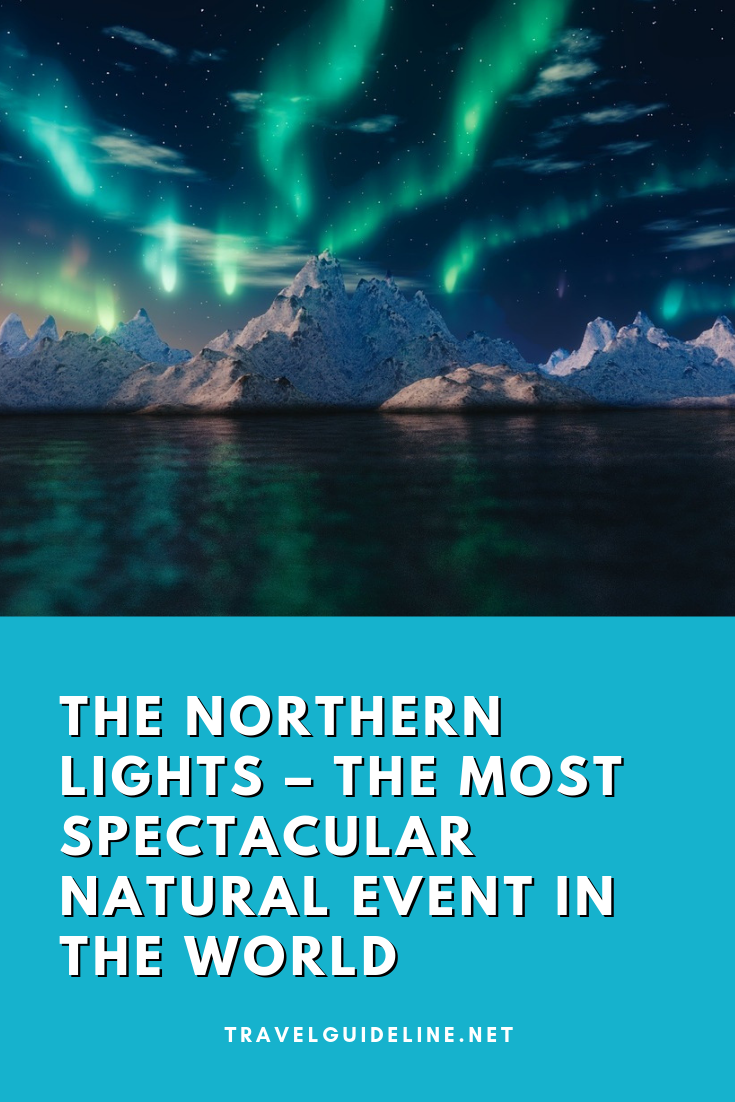 Pinterest pin image The Northern Lights – The Most Spectacular Natural Event in the World