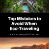 Top Mistakes to Avoid for Eco-Travelling